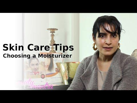 Skin Care Tips - Choosing a Moisturizer