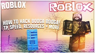 ✅ROBLOX HOW TO HACK BOOGA BOOGA: SPEED, TP, RESOURCES + MORE [OP ASF BOOGA BOOGA HACK] (26-2) 2018✅