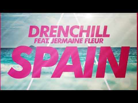 Drenchill Feat. Jermaine Fleur - Spain (Official Audio)