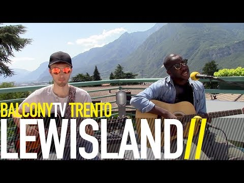 LEWISLAND - LOST WITHOUT YOU (BalconyTV)