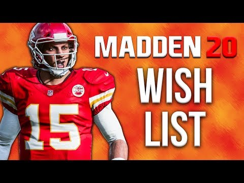 Madden 20 Wishlist - The BIGGEST Changes I Think The Game Needs