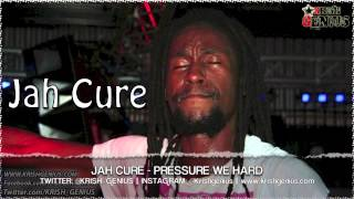 Jah Cure - Pressure We Hard [Intransit Riddim] Aug 2013