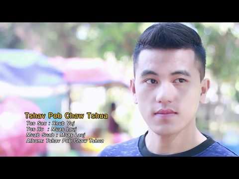 NEW SONG 2018 Muas Lauj -Tshav pob chaw tshua FULL SONG thumbnail