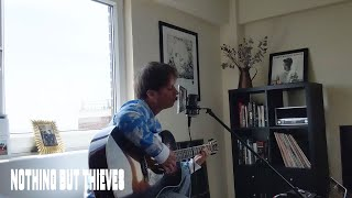 Nothing But Thieves - Sun Sessions :: In The Pines (Leadbelly/Nirvana Cover)