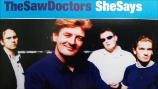 She Says  -The Saw Doctors
