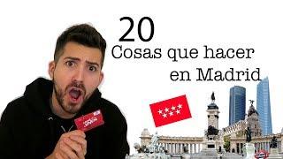 20 Cosas que debes hacer en MADRID