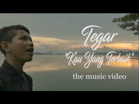 TEGAR - Kau Yang Terbaik (Official Music Video Teaser)