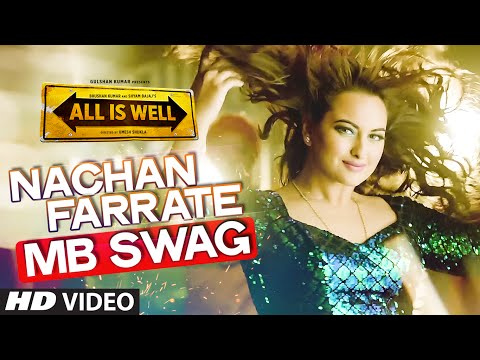 Nachan Farrate (MB SWAG) Video Song | Kanika Kapoor, Meet Bros | Ft. Sonakshi Sinha | T-Series