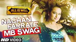 Nachan Farrate (MB SWAG) Video Song   Kanika Kapoor, Meet Bros   Ft. Sonakshi Sinha   T-Series