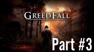 Let's Play - GreedFall - Part #3
