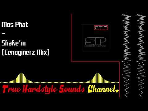 Mos Phat - Shake'm (Cenoginerz Mix)