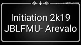 Initiation Day 2k19 JBLFMU- Arevalo