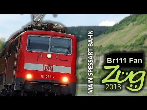 Zug2013 & Br111 Fan: Main Spessart Bahn Doku mit BR146, Dosto, Modus + viele Güterzüge uvm.