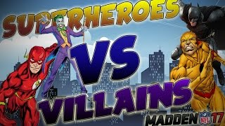 Madden 17: SUPERHEROES VS VILLAINS! AFC VILLAINS VS NFC HEROES