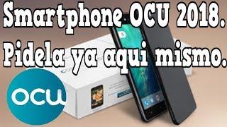 Smartphone OCU 2018 pidelo ya aqui.