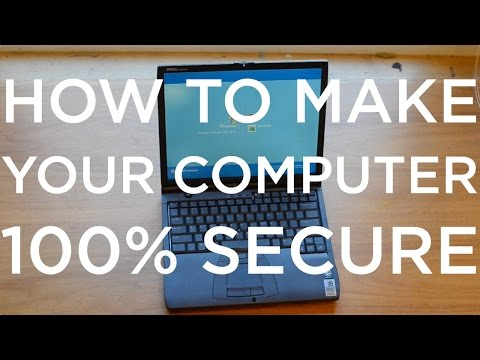 How to Make Your Computer 100% Secure