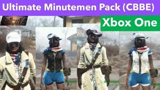 Fallout 4 Xbox One Mods|Ultimate Minutemen Pack (CBBE)
