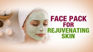 Face Pack for Rejuvenating skin-Dr. Divya- beauty mantra