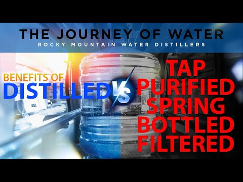 Distilled Water vs. Filtered Water vs Bottled  - The Journey of Water Documentary