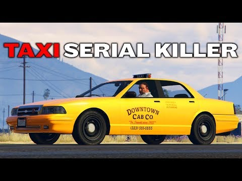 TAXI SERIAL KILLER | GTA 5 ROLEPLAY
