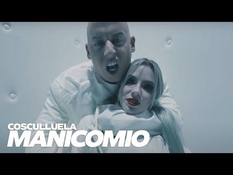 Cosculluela - Manicomio [Video Oficial]