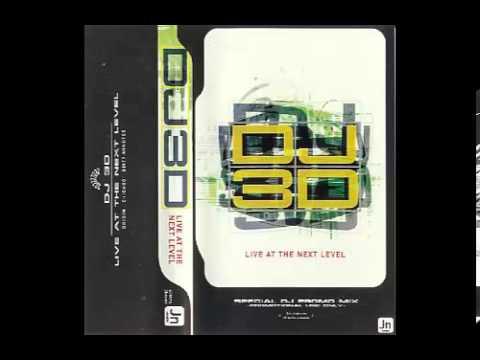 DJ 3D - Live @ The Next Level (Side A)