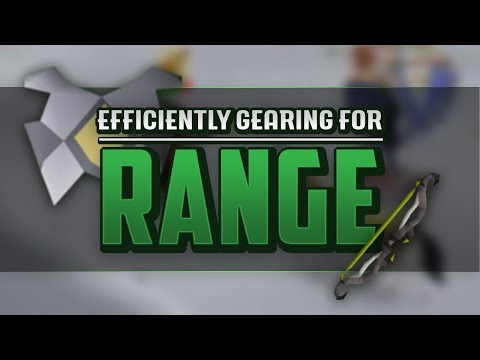 Guidelines for Efficiently Gearing for Range - From Cheap Gear to Best in Slot (OSRS)