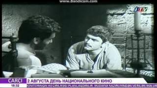 День Национального Кино Азербайджана (118 лет)