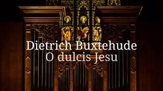 Lux Beata - Buxtehude | O dulcis Jesu