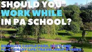 Can You Work While in PA School, Life as a PA Student, How to Pay for PA School