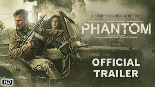 Phantom Official Trailer Saif Ali Khan and Katrina Kaif Sajid Nadiadwala Kabir Khan