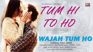 Wajah Tum Ho by Altaaf Sayyed   Bollywood song   Latest hindi song 2016   Affection Music Records
