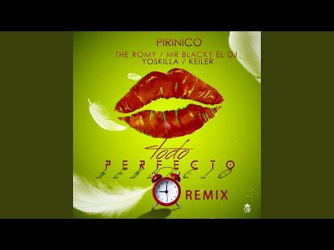 Mr. Blacky el Dj – Todo es Perfecto Remix