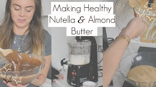 Making Healthy Nutella and Almond Butter - A Nutramilk Review