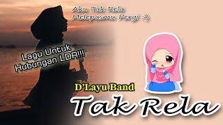 Download lagu AKU TAK RELA KAU PERGI!!!😢😢 | D'Layu - Tak Rela [Cover Version] By.Soni Egi