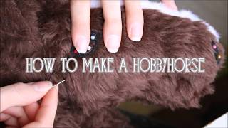 How to make a Hobbyhorse