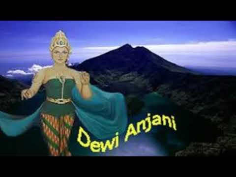 TERUNGKAP!! Dewi Anjani Putri Cantik di Balik Legenda Gunung Rinjani yang Perkasa