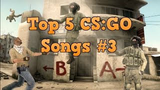 Top 5 CS:GO Songs #3