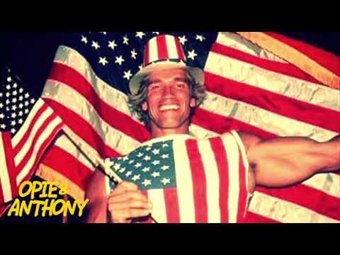 Opie & Anthony: Arnold Schwarzenegger's All-American Names (01/17/06)