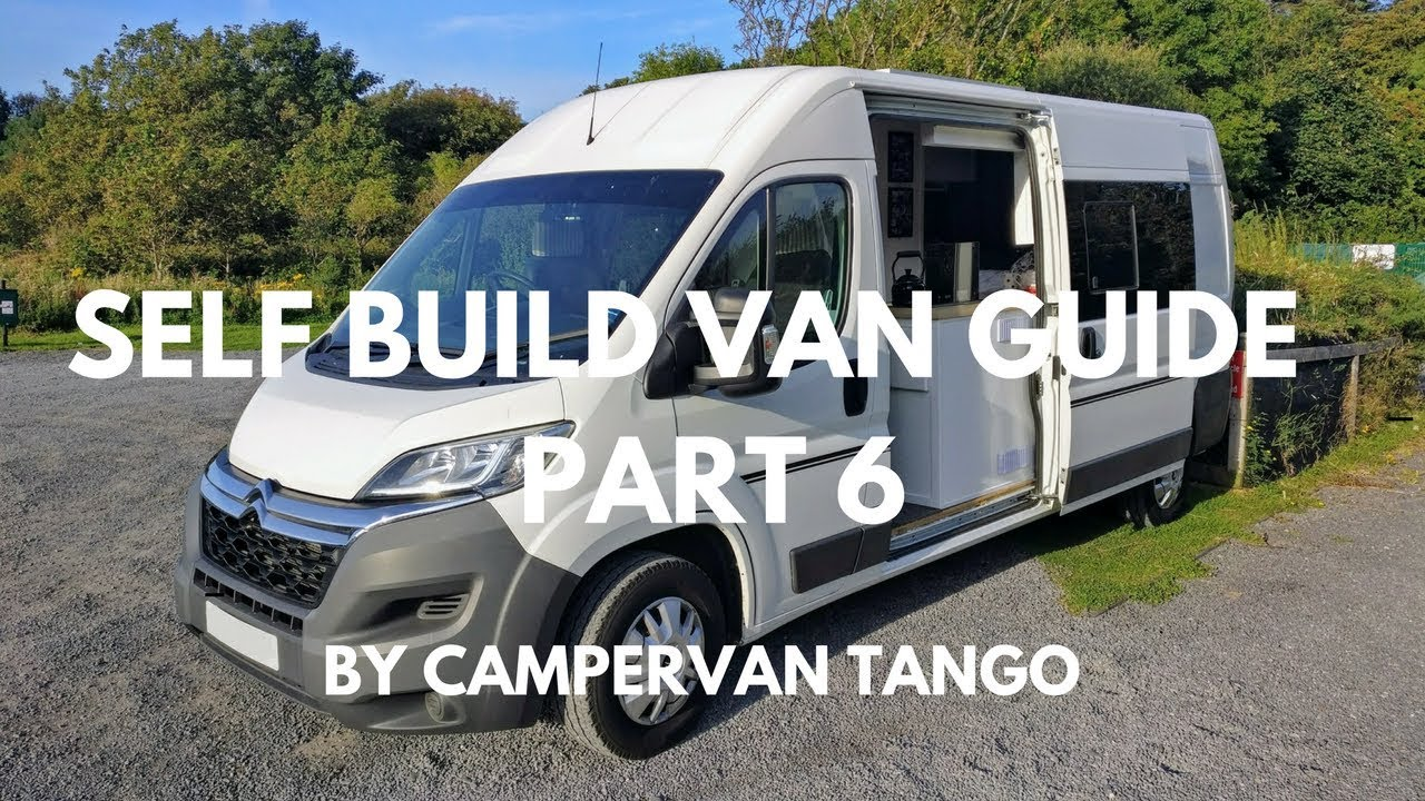 CAMPERVAN BUILD Self Build Van Guide