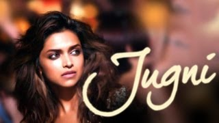 Jugni Lyrical Song  Cocktail  deepika padukone Saif Ai Khan  Diana Penty