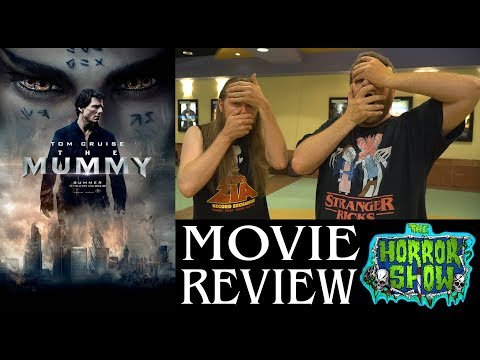 """The Mummy"" 2017 Tom Cruise Action Horror Movie Review – The Horror Show"