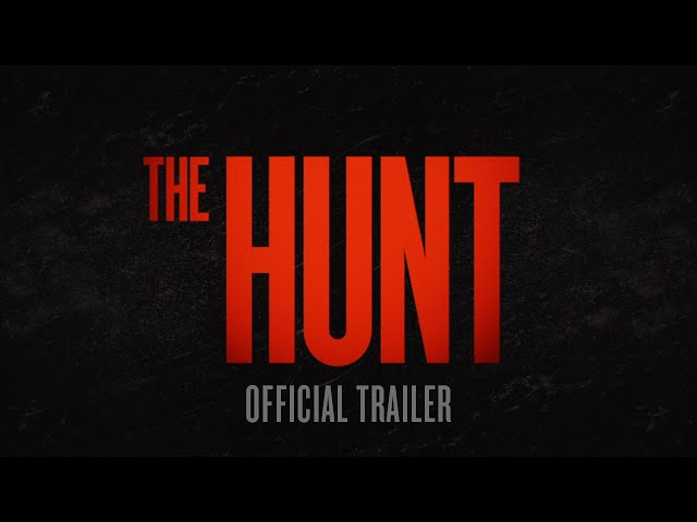 The Hunt - Official Trailer