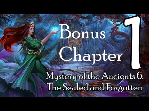 Let's Play - Mystery of the Ancients 6 - The Sealed and Forgotten - Bonus Part 1