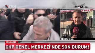 CHP GENEL MERKEZİ'NDE SON DURUM