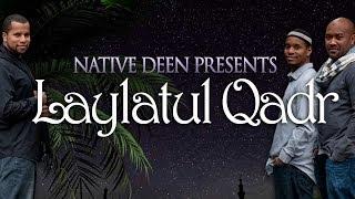 Native Deen - Laylatul Qadr VOICE-ONLY (lyrics Video)
