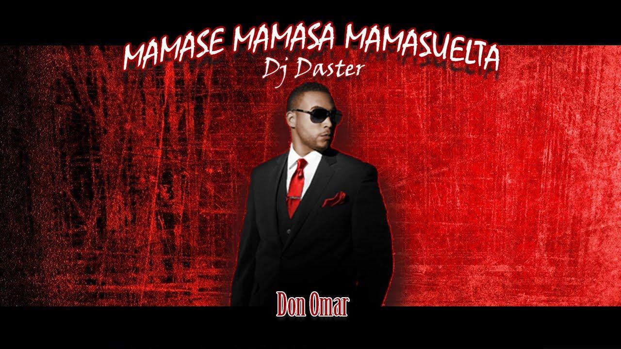 Mamase Mamasa Mamasuelta - (TIKTOKCHALLENGE) - DjDaster SUSCRIBETE