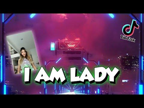 dj-i-am-lady-remix-full-bass-terbaru-2021---dj-tiktok-viral