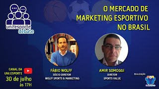 Uni.esporte Debate - O Mercado de Marketing Esportivo no Brasil