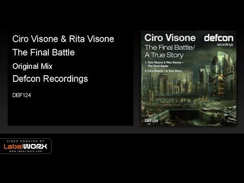 Ciro Visone & Rita Visone - The Final Battle (Original Mix) OUT NOW!!